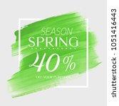 spring sale 40  off sign over... | Shutterstock .eps vector #1051416443