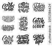 set of surf lettering quotes... | Shutterstock .eps vector #1051586624