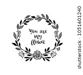 you are my flower. graphic... | Shutterstock .eps vector #1051601240