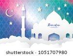 ramadan kareem. arabic mosque ... | Shutterstock . vector #1051707980