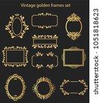 vintage golden frames set | Shutterstock .eps vector #1051818623