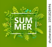 summer poster with green leaves ... | Shutterstock .eps vector #1051828496