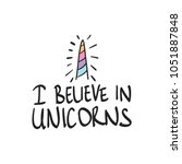 i believe in unicorns text and... | Shutterstock .eps vector #1051887848