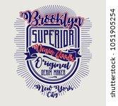 brooklyn superior tee shirt... | Shutterstock .eps vector #1051905254
