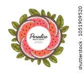 vintage watermelon slices round ... | Shutterstock .eps vector #1051909520