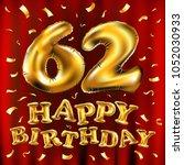 vector happy birthday 62th... | Shutterstock .eps vector #1052030933