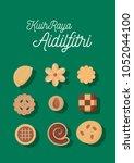 kuih raya  hari raya cookies... | Shutterstock .eps vector #1052044100