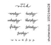 days of week calligraphy set... | Shutterstock .eps vector #1052146628