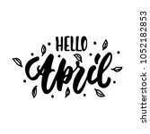 hello april   hand drawn... | Shutterstock .eps vector #1052182853