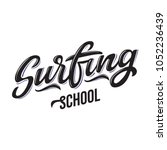 surfing school text isolated on ...   Shutterstock .eps vector #1052236439