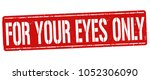 for your eyes only grunge... | Shutterstock .eps vector #1052306090