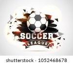 soccer championship league... | Shutterstock .eps vector #1052468678
