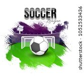soccer league concept with goal ... | Shutterstock .eps vector #1052533436