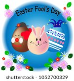 easter and april fool's day... | Shutterstock .eps vector #1052700329