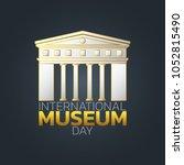 international museum day logo... | Shutterstock .eps vector #1052815490