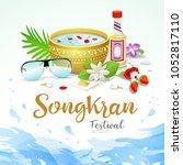 songkran festival of thailand... | Shutterstock .eps vector #1052817110