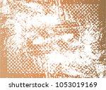 grunge texture   abstract... | Shutterstock .eps vector #1053019169