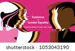 feminism   gender equality ... | Shutterstock .eps vector #1053043190