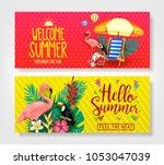 welcome summer and hello summer ... | Shutterstock .eps vector #1053047039
