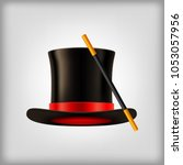 realistic vector magic hat with ... | Shutterstock .eps vector #1053057956