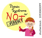 down syndrome is not a verdict  ... | Shutterstock .eps vector #1053083099