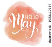 hello may lettering. elements... | Shutterstock .eps vector #1053110354