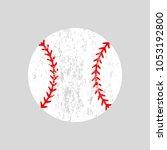 distressed baseball ball.... | Shutterstock .eps vector #1053192800