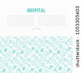 hospital concept with thin line ... | Shutterstock .eps vector #1053305603