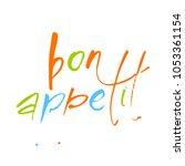 bon appetit lettering. food... | Shutterstock .eps vector #1053361154