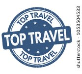 top travel grunge rubber stamp... | Shutterstock .eps vector #1053504533