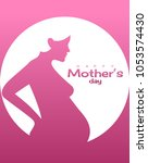 pregnant woman for mother day ...   Shutterstock .eps vector #1053574430