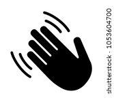 hand wave   waving hi or hello... | Shutterstock .eps vector #1053604700
