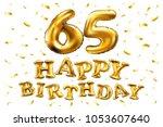 vector happy birthday 65th... | Shutterstock .eps vector #1053607640