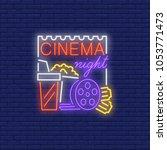 cinema night neon sign. popcorn ...   Shutterstock .eps vector #1053771473