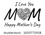 i love you mom. mother's day... | Shutterstock .eps vector #1053772928