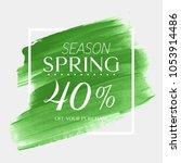 spring sale 40  off sign over... | Shutterstock .eps vector #1053914486