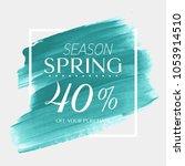 spring sale 40  off sign over...   Shutterstock .eps vector #1053914510