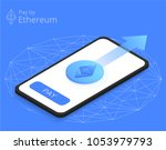 pay by ethereum on smartphone | Shutterstock .eps vector #1053979793
