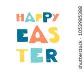 vector vintage  easter phrases ....   Shutterstock .eps vector #1053985388