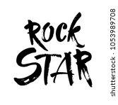 rock star postcard. ink... | Shutterstock .eps vector #1053989708