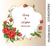 wedding card with roses.... | Shutterstock .eps vector #1054043984