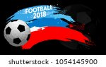 football 2018 world... | Shutterstock .eps vector #1054145900