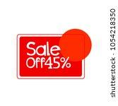 sale off 45  label | Shutterstock .eps vector #1054218350