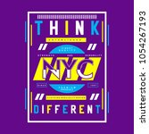 think nyc typography graphic... | Shutterstock .eps vector #1054267193