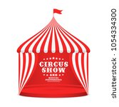 circus tent with striped roof... | Shutterstock .eps vector #1054334300