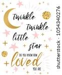 twinkle twinkle little star... | Shutterstock .eps vector #1054340276