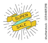 vector super sale poster with... | Shutterstock .eps vector #1054489298