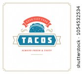 tacos logo vector illustration. ... | Shutterstock .eps vector #1054532534