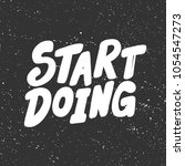 start doing. vector hand drawn... | Shutterstock .eps vector #1054547273