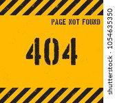 404 error page grunge... | Shutterstock .eps vector #1054635350